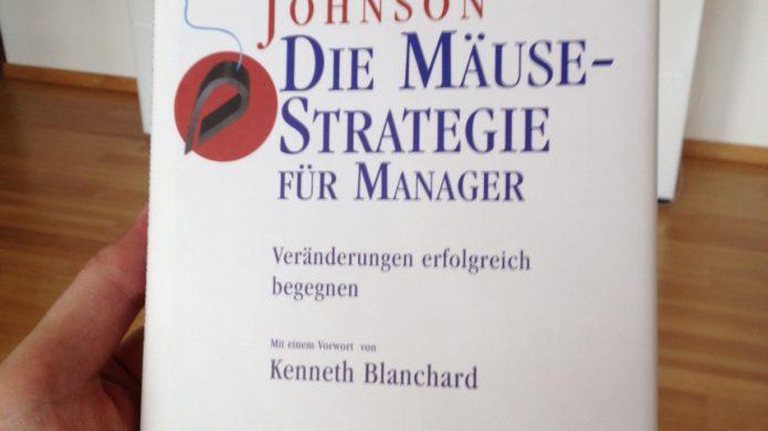 who moved my cheese deutsch die mäusestrategie spencer johnson